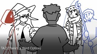 There's a Third Option (TAZ Animatic)