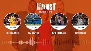 LeBron James, Cam Newton, Kawhi, Kyrie Irving (Full Show) | FIRST THINGS FIRST Audio Podcast