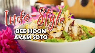 How To Make Indo-Style Bee Hoon Ayam Soto