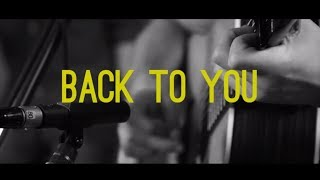 Back To You (Acoustic Version)