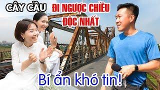 Khám phá Bí ẩn dưới Cây Cầu Đi Ngược Chiều độc nhất Thủ đô ▶ DU LỊCH HÀ NỘI