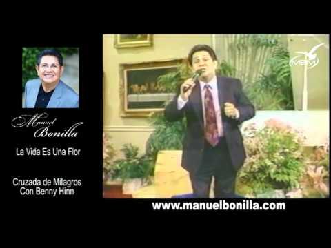 Manuel Bonilla - La Vida Es Una Flor