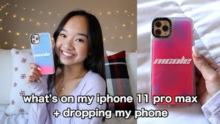 What's on my iPhone 11 Pro Max! + dropping my phone | Nicole Laeno