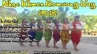 Liên Khúc Nhạc Khmer Romvong Hay Nhất 2018