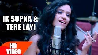 Ik Supna Tere Layi – Sapna Verma – Reprise Version