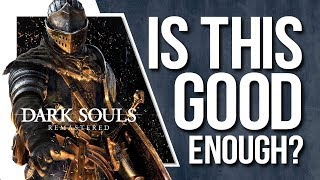Why Dark Souls Remastered won't please everybody
