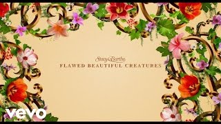 Stacy Barthe - Flawed Beautiful Creatures (Lyric Video/Summer Version)