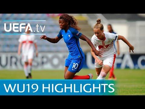 Womens Under-19 Highlights: France 3-1 Switzerland