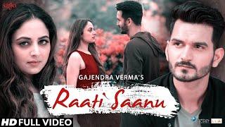 Raati Saanu – Gajendra Verma