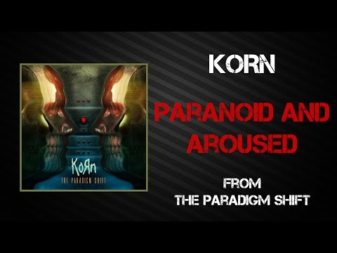 Paranoid And Aroused