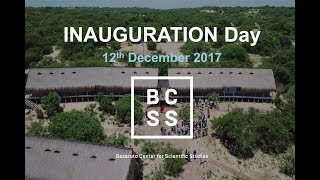 BCSS (Bazaruto Center for Scientific Studies) Inauguration Day | 12th December 2017