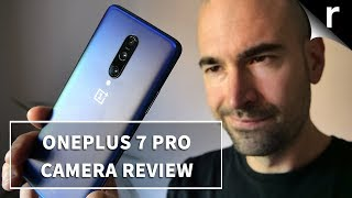 OnePlus 7 Pro | Camera Review