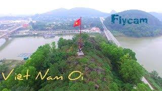 Việt Nam ơi  Flycam  2019