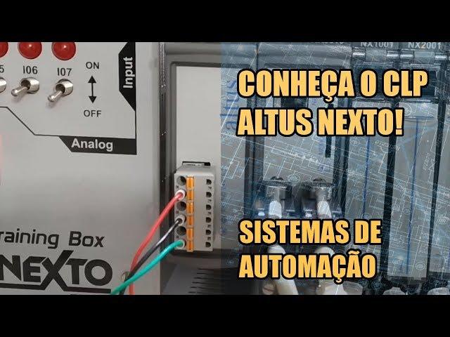 CONHEÇA O CLP NEXTO! Sistemas de Automação #003