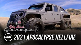 2021 Apocalypse Hellfire 6X6 | Jay Leno's Garage