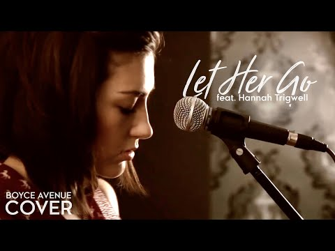 Baixar Let Her Go - Passenger (Boyce Avenue feat. Hannah Trigwell acoustic cover) on iTunes & Spotify
