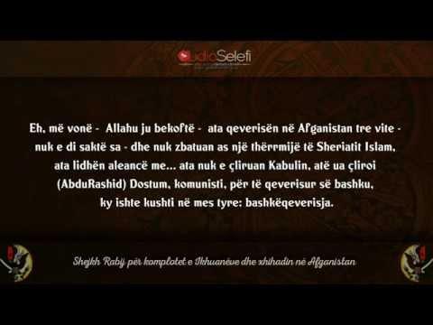 Shejkh Rabij për komplotet e Ikhuanëve dhe xhihadin në Afganistan