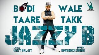 Bodi Wale Taare Takk – Jazzy B Video HD