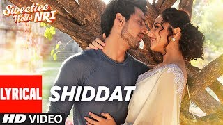 Armaan Malik: Shiddat  Lyrical Video Song | Sweetiee Weds NRI | Himansh Kohli, Zoya Afroz | T-Series
