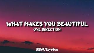 One Direction - What Makes You Beautiful(Lyrics)🎵