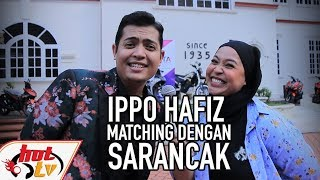 CBS : IPPO HAFIZ Mathcinglah Dengan Sarancak