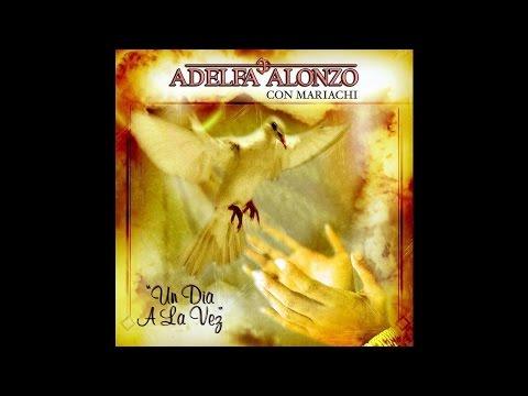 Adelfa Alonzo - Un Dia A La Vez (Instrumental)