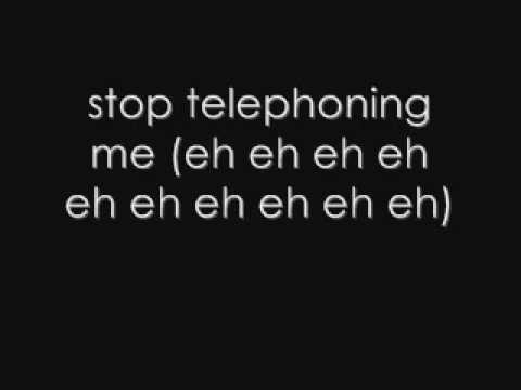 Telephone-Lady Gaga ft Beyonce, Lyrics