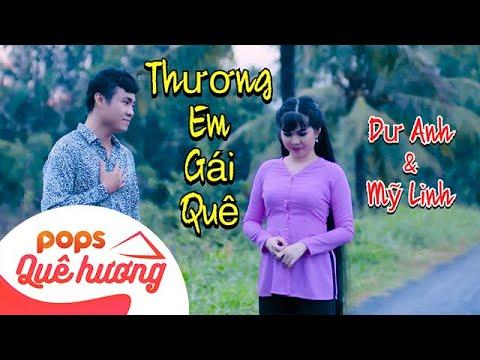 Thương Em Gái Quê {MV 4K} | Dư Anh ft Mỹ Linh