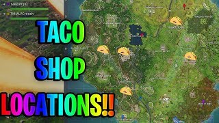 FORTNITE WEEK 9 CHALLENGES ALL TACO SHOP LOCATIONS!!