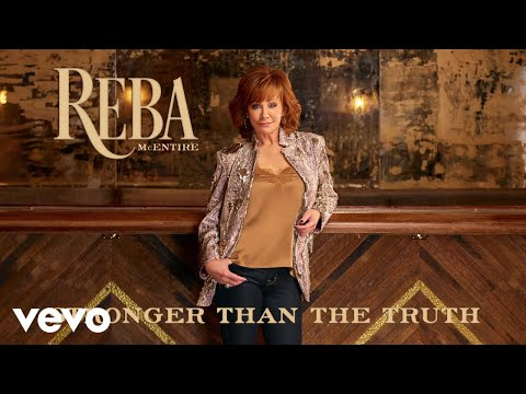 Reba McEntire - Stronger Than The Truth (Audio)