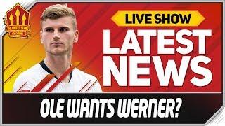 Solskjaer Wants Timo Werner? Man Utd News Now