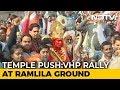 Right-Wing Rally In Delhi Today To Press For Ram Temple In Ayodhya