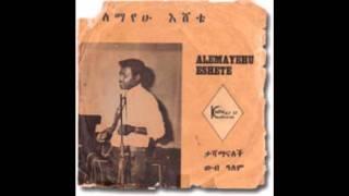 """Alemayehu Eshete - Tashamanalech """"ታሻማናለች"""" (Amharic)"""
