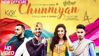 Chunniyan – Kay V Singh