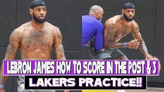 Lakers LeBron James Workout with Phil Handy | How to Score in the Post and From 3 Point Range!