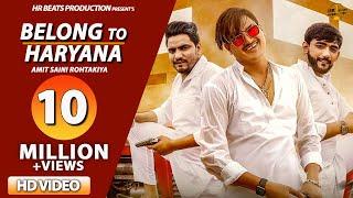 Belong To Haryana – Amit Saini Rohtakiya Video HD