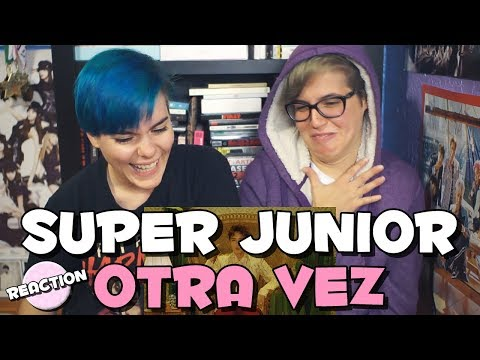 SUPER JUNIOR (슈퍼주니어) X REIK - ONE MORE TIME (OTRA VEZ) ★ MV REACTION