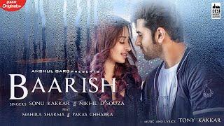 BAARISH – Sonu Kakkar & Nikhil D Souza Video HD