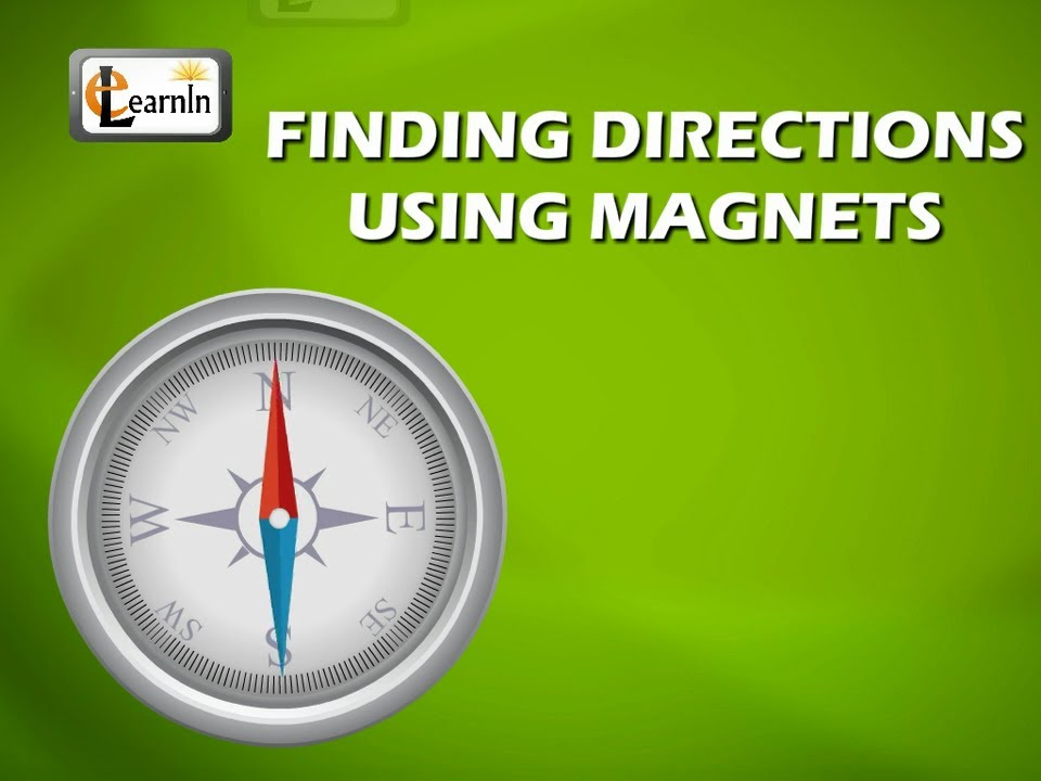 Directions using Magnets - Science - YouTube