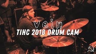 TIHC 2018 Drum Cam: VEIN