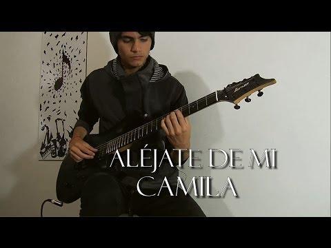 Aléjate de mi-Camila (Leonardo Guzmán version) Guitar cover