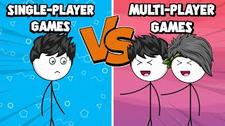 Single-Player Games VS Multi-Player Games