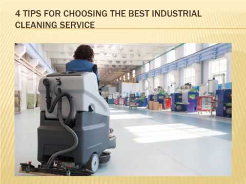 Which is the best Company for Industrial Cleaning Service?