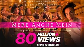 Mere Angne Mein – Neha Kakkar – Raja Hasan