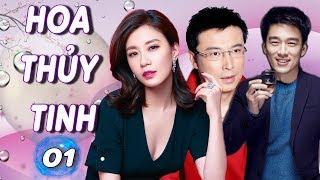 Hoa Thủy Tinh - Tập 1 | Phim Bộ Tình Cảm Trung Quốc Hay Nhất - Thuyết Minh