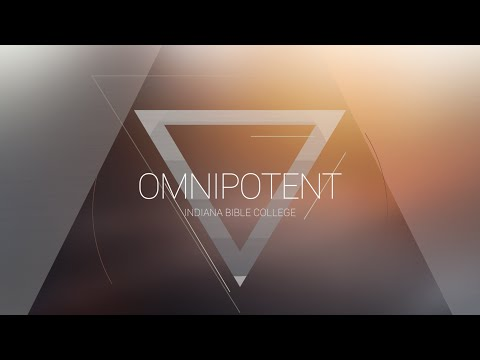 I Will Dwell | OMNIPOTENT | Indiana Bible College