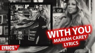 With You LYRICS | Mariah Carey | With You Lyric + Audio