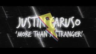 Justin Caruso - More Than A Stranger (ft. Cappa & Ryan Hicari) [Lyric Video]