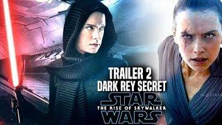 The Rise Of Skywalker Trailer 2 Dark Rey Secret Revealed! (Star Wars Episode 9 Trailer 2)