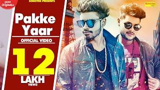 SUMIT GOSWAMI - Pakke Yaar | SHANKY GOSWAMI | New Haryanvi Songs Haryanavi 2019 | Sonotek